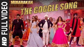 Mubarakan the Goggle Song Full Video Anil Kapoor Arjun Kapoor Ileana Dcruz Athiya Shetty
