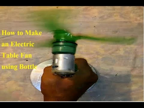 How to Make an Electric Table Fan using Bottle - Very Easy Way