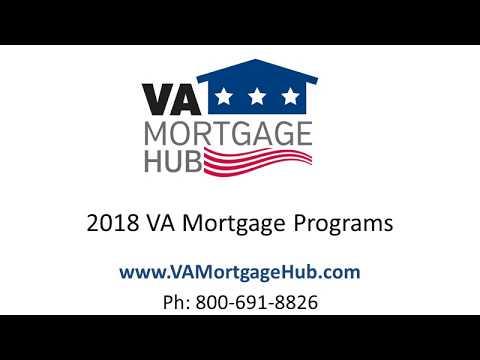 2018 VA Mortgage Programs