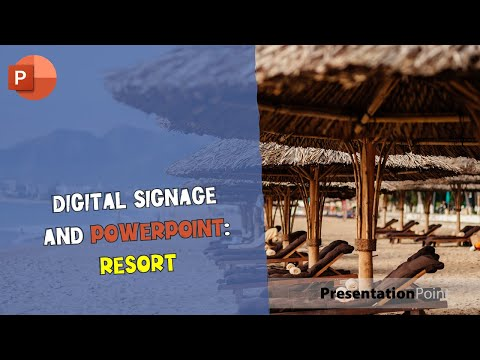 Digital Signage and PowerPoint: Resort