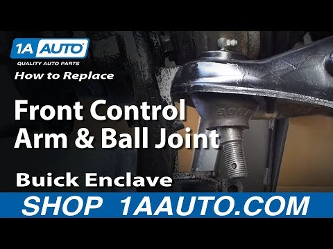 How To Install Replace Front Control Arm and Ball Joint Traverse Acadia Enclave Outlook