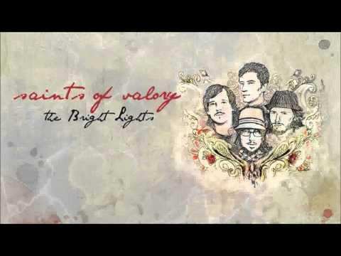 Download MP3 saints of valory bright lights
