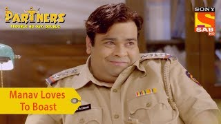 Your Favorite Character   Manav Loves To Boast   Partners Trouble Ho Gayi Double