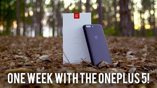 One Week with the OnePlus 5 Review!