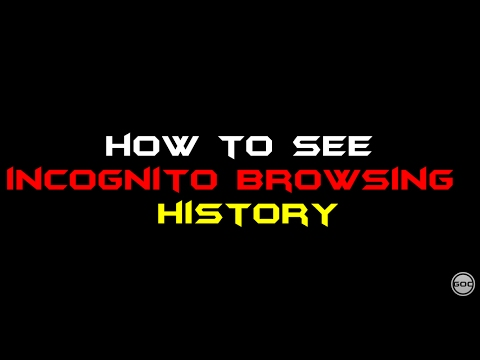 How To See Incognito Browsing History | Ethical Hacking | Gangs Of Coder | 2017