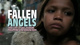 Fallen Angels. True cost of sex tourism: Philippine's fatherless kids of Angeles City Streetwalkers