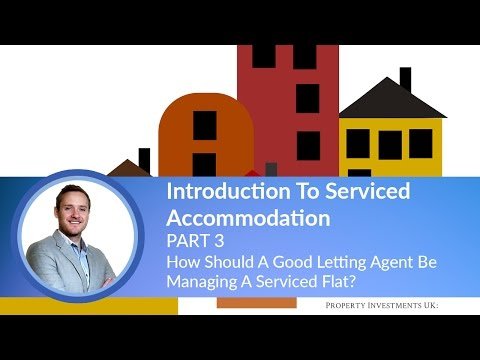 🔵 How Should A Good Letting Agent Be Managing A Serviced Flat?