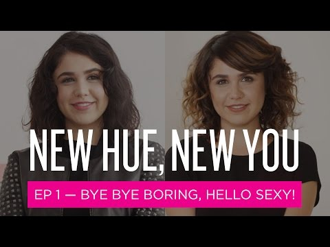 New Hue, New You: Bye Bye Boring, Hello Sexy! (Ep1)