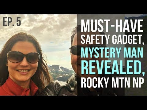 Ep. 5 Must-have RV Safety Gadget / Mystery Man Revealed / Rocky Mtn NP