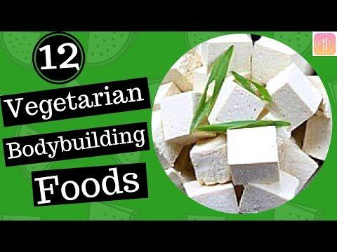 Top Vegetarian Foods for Bodybuilding in India