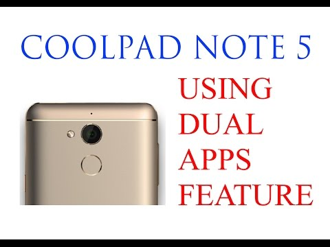 How to use Dual Apps Feature in Coolpad Note 5