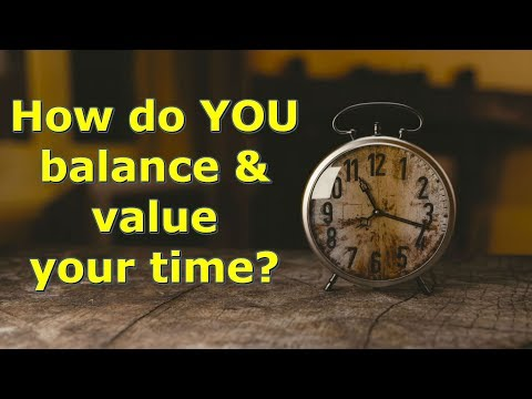 How do You Value Your Time? by @GettinJunkDone