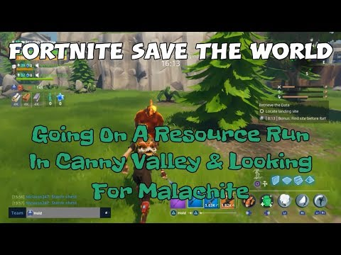 14) Fortnite Save The World Going On A Resource Run In Canny Valley & Looking For Malachite.