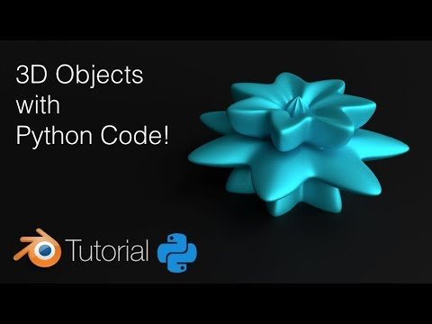How to Create 3D Objects With Python And Blender