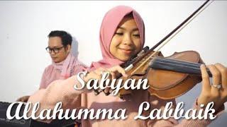 Sabyan - Allahumma Labbaik Violin Cover by Violinna & Bahtiar