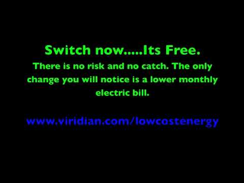 VIRIDIAN ENERGY, Lower your electric bill, switch electricity supplier