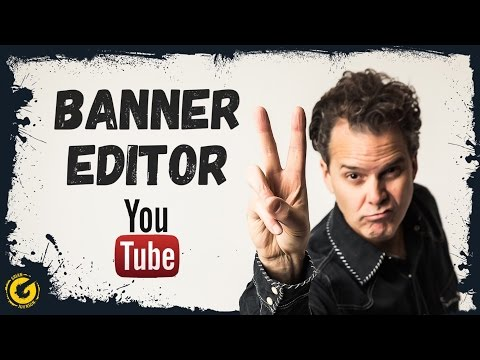 Youtube Banner Editor 2017