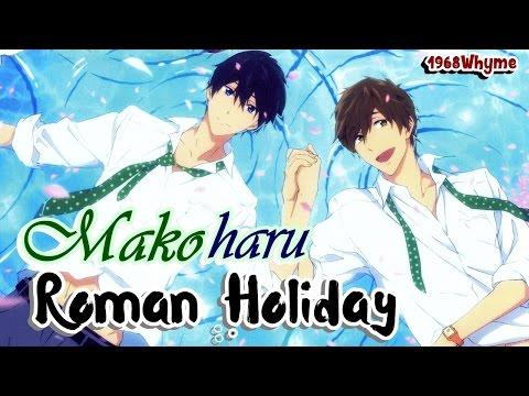 [Makoharu AMV] Roman Holiday