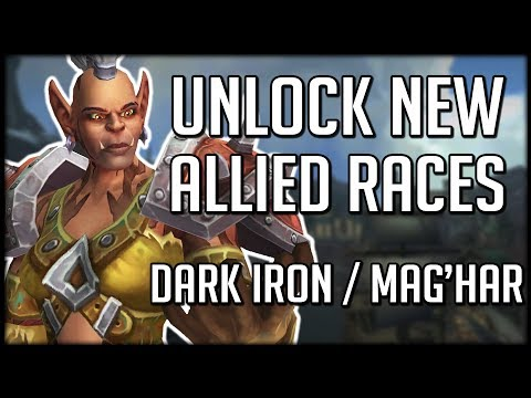 NEW ALLIED RACE UNLOCK REQUIREMENTS - Dark Iron Dwarf + Mag'har Orc | WoW Battle for Azeroth