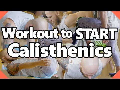 Start Calisthenics with THIS Workout