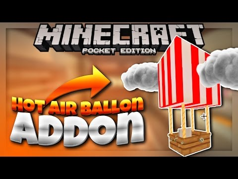 HOT AIR BALLON IN MCPE 1.1 - Minecraft PE Addon by JPlaysPE ( Minecraft Pocket Edition )