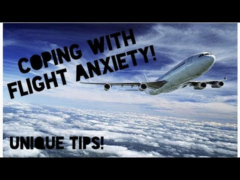 Air Travel Tips | Coping with Fear & Anxiety
