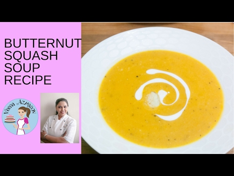 Butternut Squash Soup Recipe - How to make Roasted Butternut Squash Soup - Healthy Cooking
