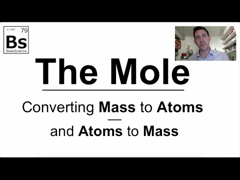 The Mole 4 - Converting Mass to Atoms: Practice Problems