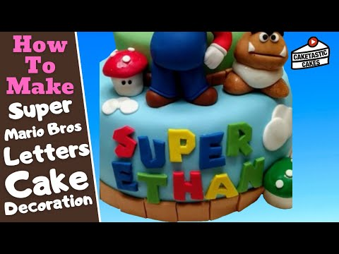 How To Make SUPER MARIO BROS styled LETTERING Cake Decoration with Caketastic Cakes Instructions