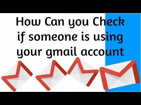 How Can You Check if Someone is Using  Your Gmail Account