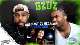 """GZUZ """"Was Hast Du Gedacht"""" 