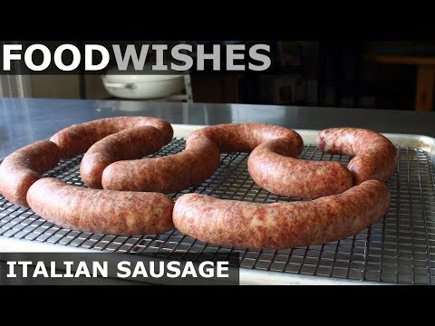 Homemade Italian Sausage - Food Wishes