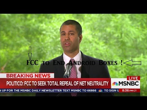 FCC To End Android Box Sales !