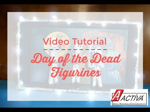 How to Make Day of the Dead Figures
