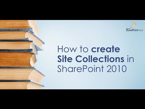 How To Create Site Collections in SharePoint 2010