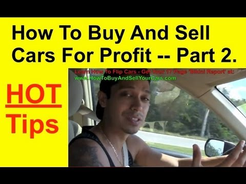 How To Buy And Sell Used Cars For Profit (Hot Tips)