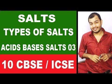 SaLTs | Acids Bases Salts 03| Types Of SaLTs |Class 10 CBSE  | Class 10 ICSE | |