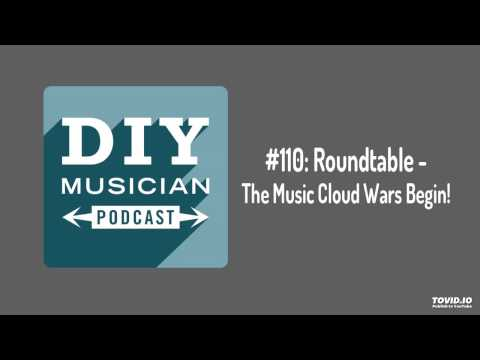 #110: Roundtable – The Music Cloud Wars Begin!