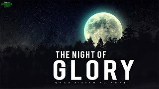 The Night Of Glory