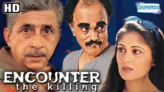 Encounter -The Killing {HD} (With Eng Subtitles) - Naseeruddin Shah - Dilip Prabhavalkar - Ratna
