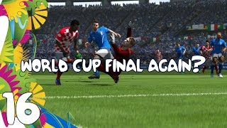 "FIFA 14 - Road to the Golden Bollocks: WORLD CUP Ep.16 ""WORLD CUP FINAL AGAIN?"""