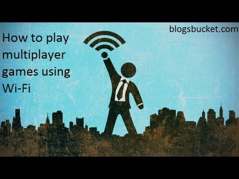 How to play multiplayer games using Wi-Fi