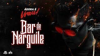 Bar De Narguilé - Dan Lellis (Prod.Mortão)