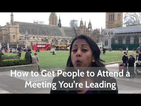 How to Get People to Attend a Meeting You're Leading | Poornima Vijayashanker