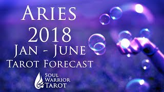 💜ARIES 2018 Forecast July to Dec LOVE & MONEY Soul Warrior