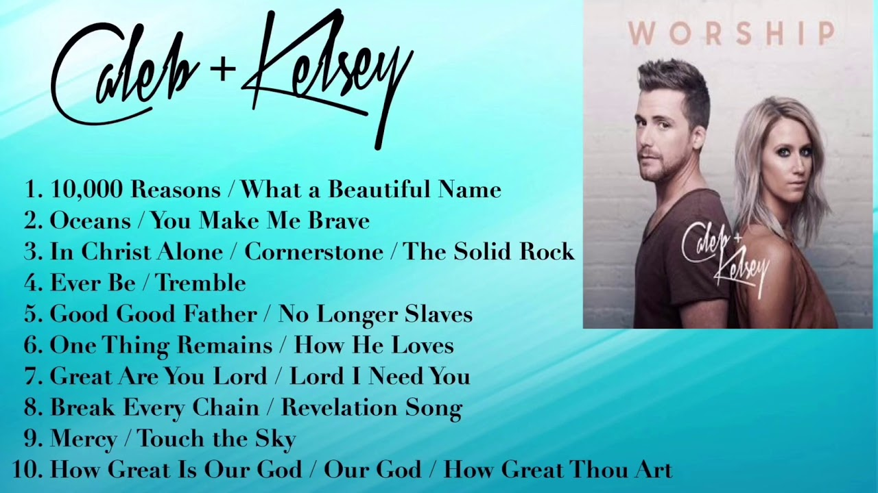 CALEB and KELSEY ~ Worship album