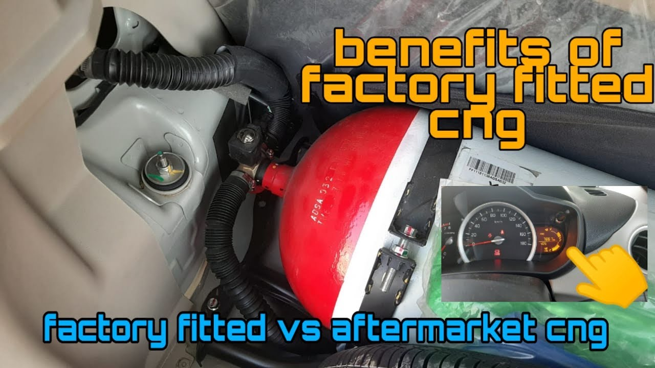 BENEFITS OF FACTORY FITTED CNG  FACTORY FITTED VS AFTERMARKET FITTED CNG  MOTO MODS  