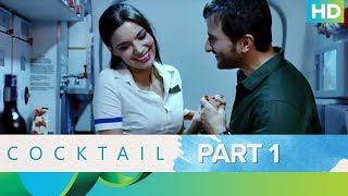 Cocktail Movie | Best Moments - Part 1 | Saif Ali Khan, Deepika Padukone & Diana Penty