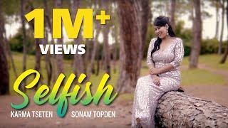 Selfish Song   Karma Tseten ft. Sonam Topden   Race 3   Cover Song