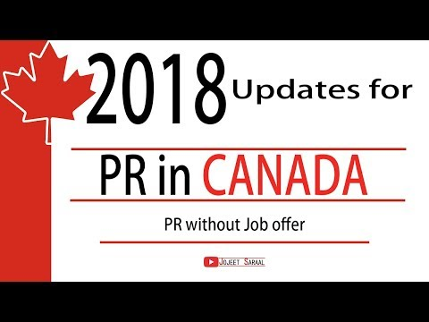2018 updates for PR in CANADA - Part 2